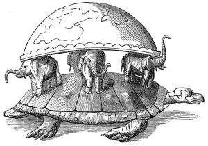 Half a world, supported by four elephants, supported in turn by a giant turtle