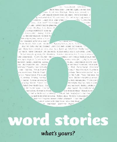 Elizabeth: Six Word Stories – Eight Ladies Writing