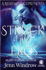 Struck by Eros, Jenn Windrow