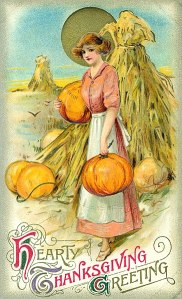 Hearty Thanksgiving Greeting 19th century girl in a dress and apron, harvesting very large pumpkins.