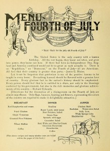 "Menu ideas for the fourth of July with an explanation of what the Fourth of July is. There is no ""Republican,"" no ""Democrat,"" on the Fourth of July -- all are Americans."
