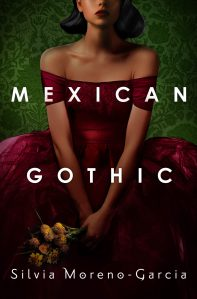 cover of Mexican Gothic a young woman in a dark red New Look dress; her eyes are cropped out, and so are her feet. She carries a bouquet of flowers. Green flocked wallpaper in the background